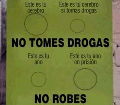 No robes ni tomes drogas